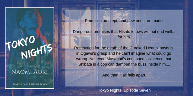 Promises are kept, and new ones are made. Dangerous promises that Hisato knows will not end well... for him. Retribution the death of the Crooked Hearts' hosts is in Ogawa's grasp and he can't imagine what could go.png